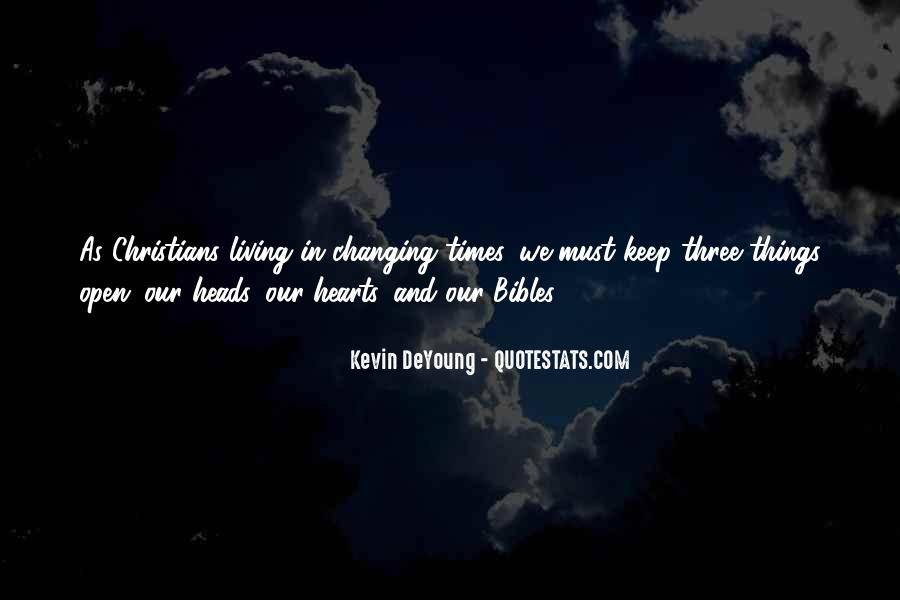 Quotes About Changing Times #330705
