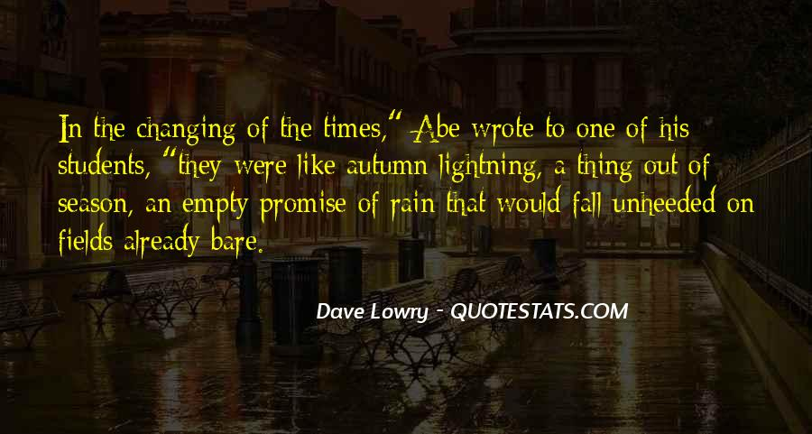 Quotes About Changing Times #394020