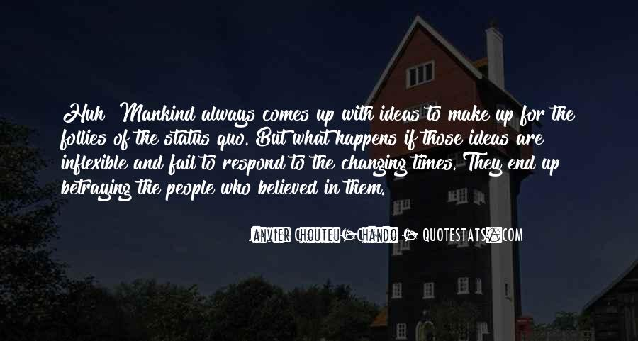 Quotes About Changing Times #406363