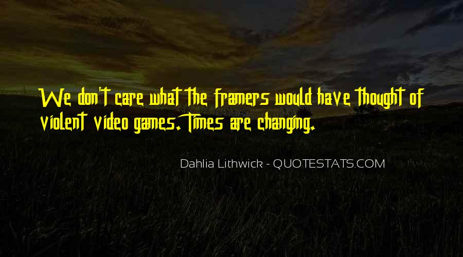 Quotes About Changing Times #41780