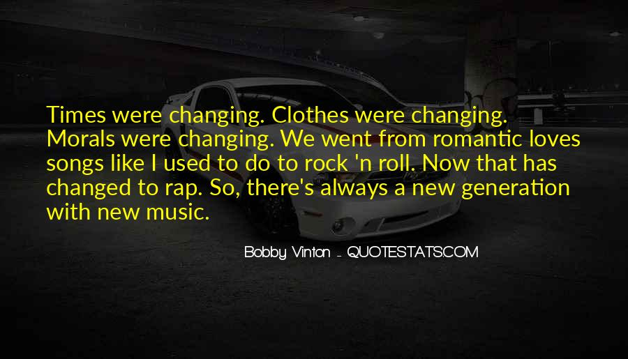 Quotes About Changing Times #430114