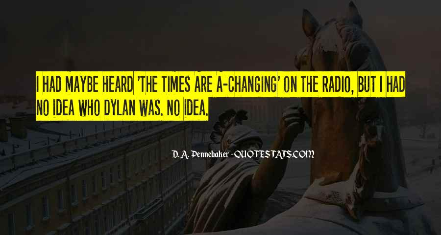 Quotes About Changing Times #590288