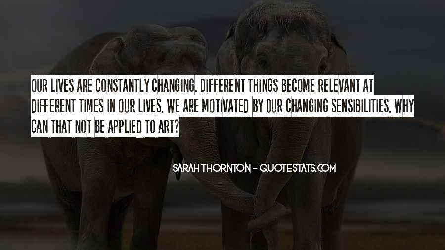 Quotes About Changing Times #79861