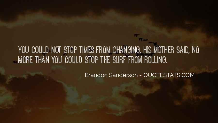 Quotes About Changing Times #798949
