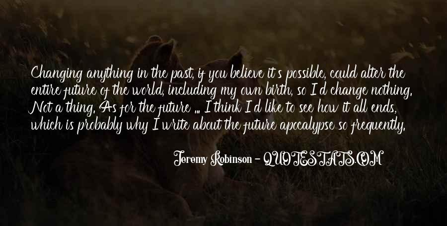 Quotes About Changing My Past #1185998