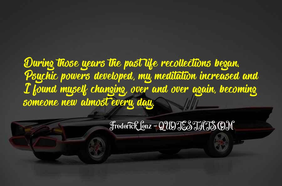 Quotes About Changing My Past #1510925