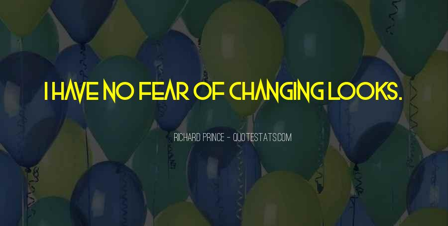 Quotes About Changing My Past #2513