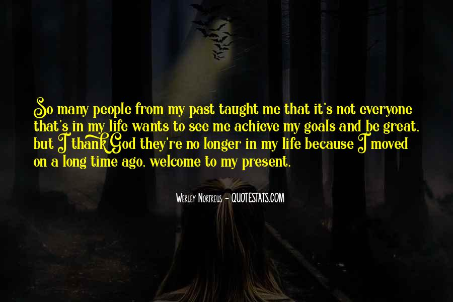 Quotes About Changing My Past #639839