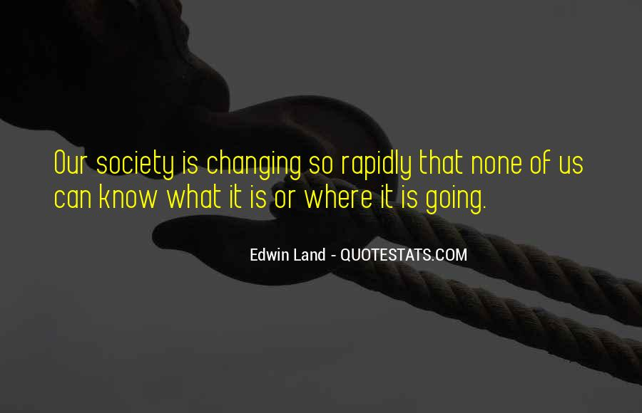 Quotes About Changing My Past #6693
