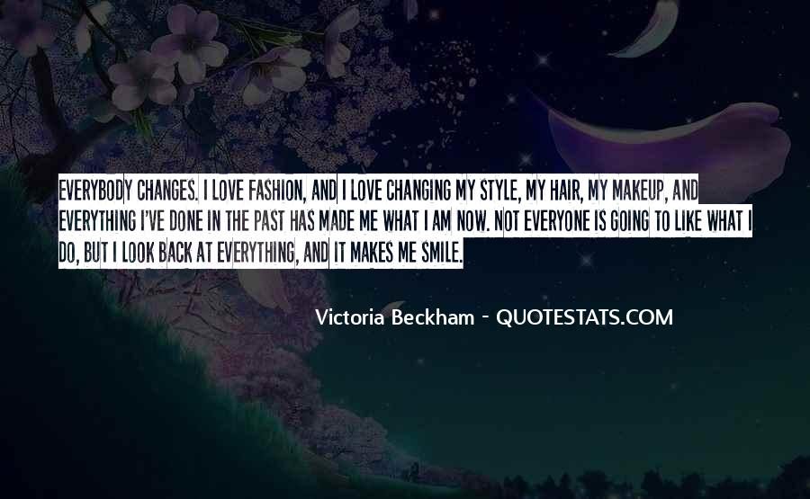 Quotes About Changing My Past #79532