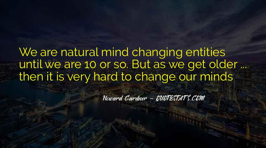 Quotes About Changing Minds #1084606