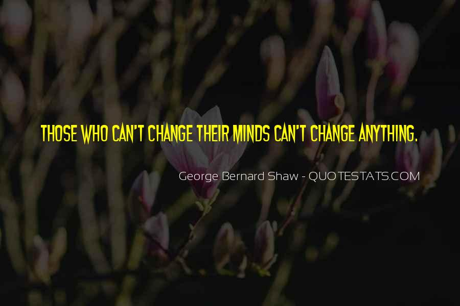Quotes About Changing Minds #1776250