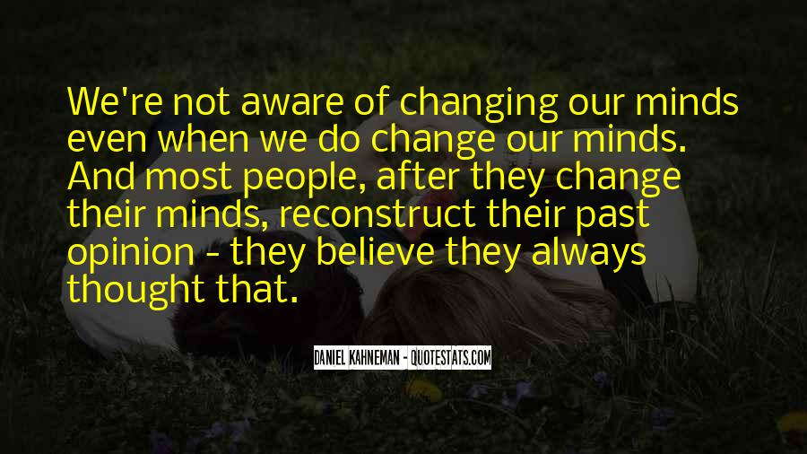 Quotes About Changing Minds #534064