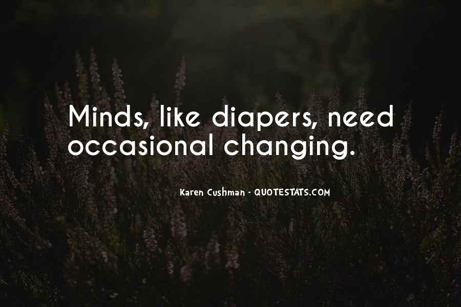 Quotes About Changing Minds #689091