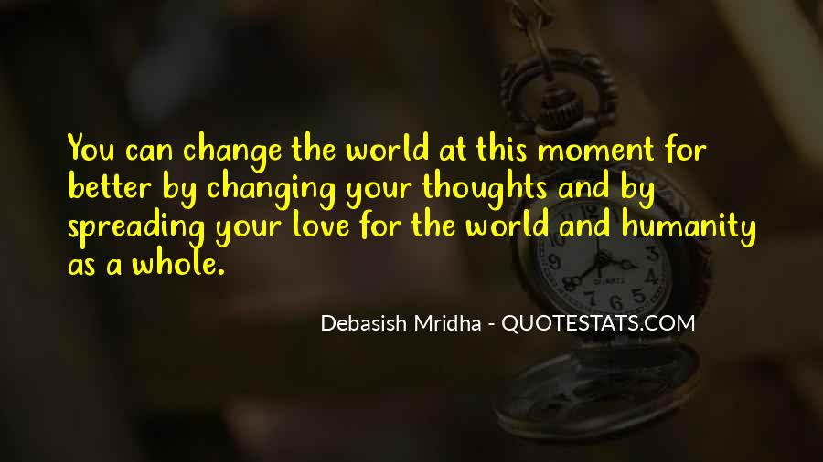 Quotes About Changing For Love #1090064