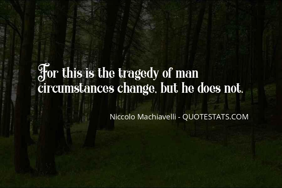 Quotes About Change Machiavelli #1597554