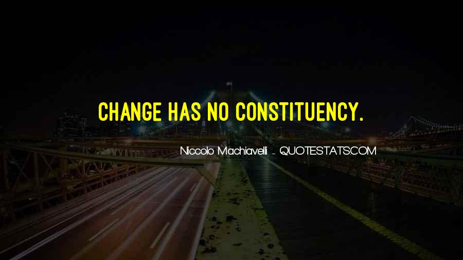 Quotes About Change Machiavelli #1719825