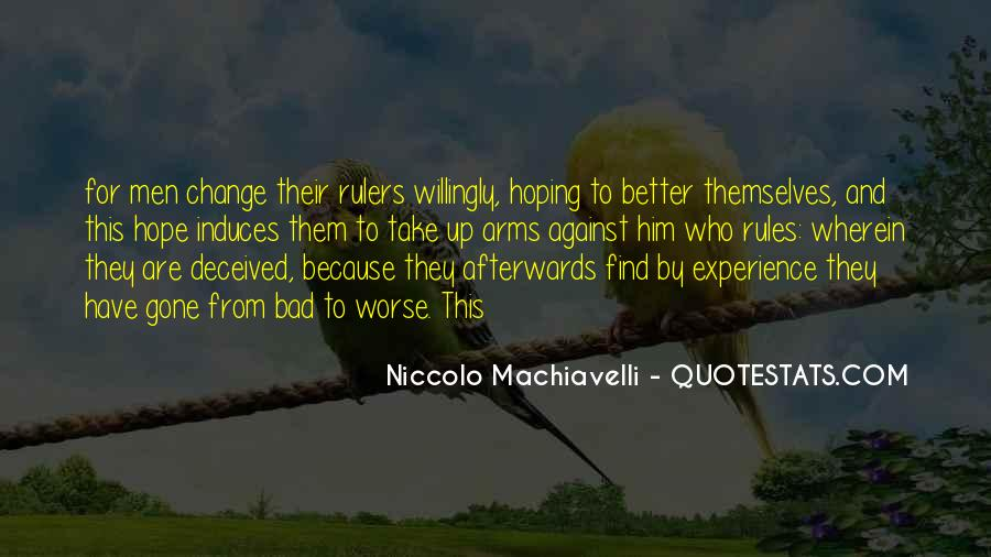 Quotes About Change Machiavelli #517893