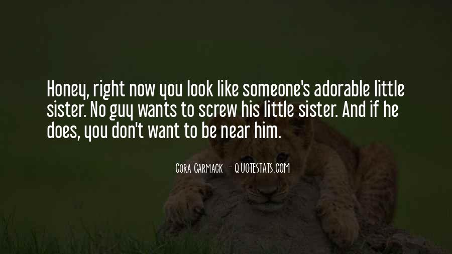 Near Or Far Sister Quotes #340929