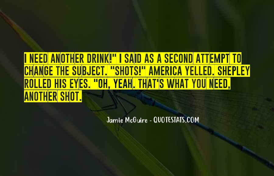 Top 78 Need A Drink Quotes: Famous Quotes & Sayings About ...