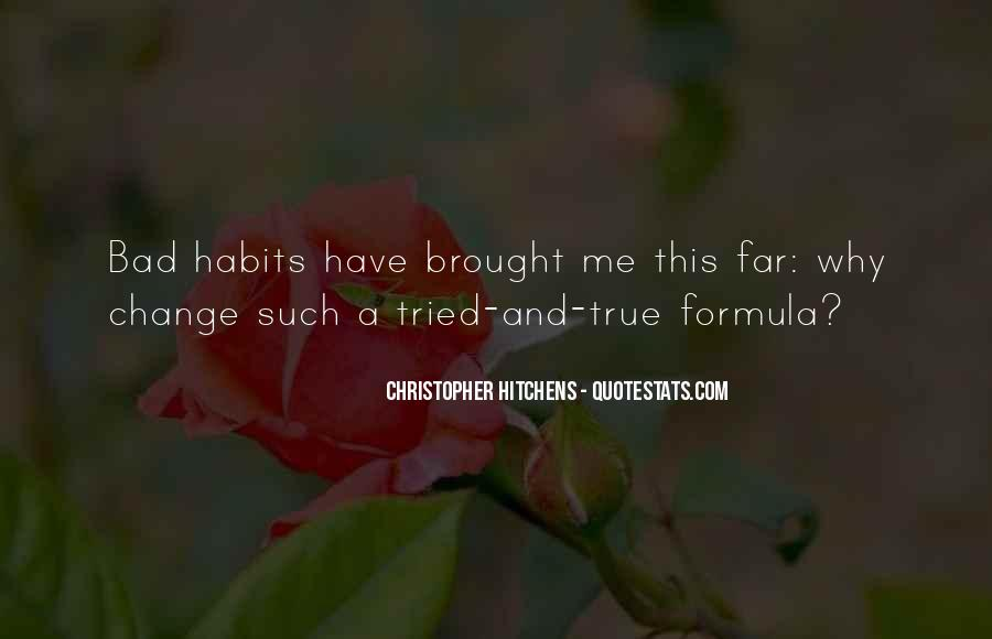 Quotes About Change Bad Habits #1131444