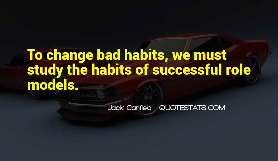 Quotes About Change Bad Habits #1730627