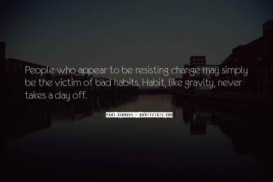 Quotes About Change Bad Habits #929926