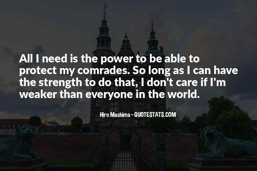 Need The Strength Quotes #258321