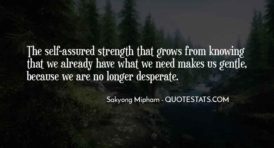Need The Strength Quotes #422261