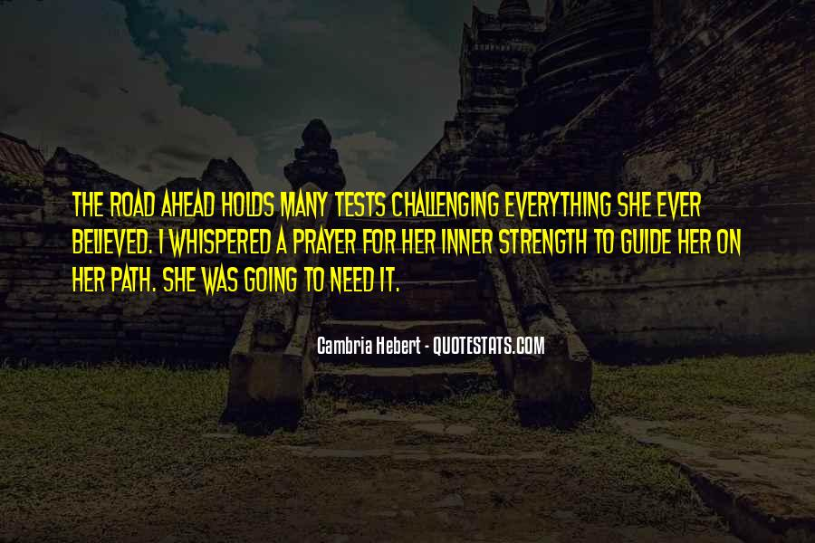 Need The Strength Quotes #750010
