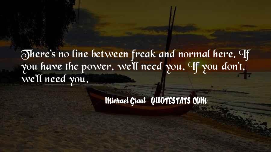 Need U Here Quotes #43277