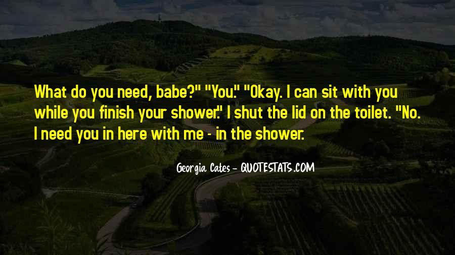 Need U Here Quotes #72508