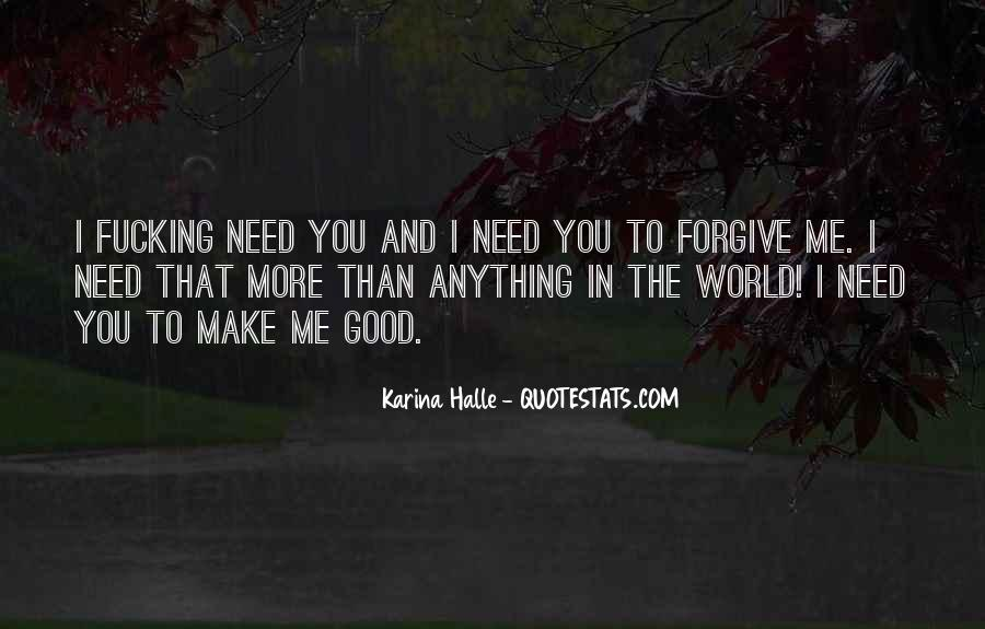 Need You More Than Anything Quotes #756621