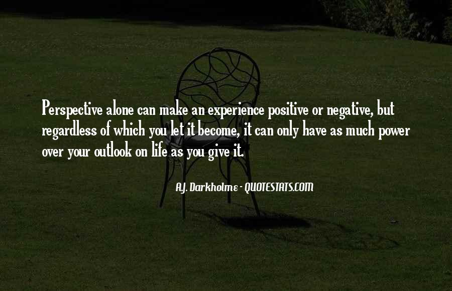 Negative Outlook On Life Quotes #804804