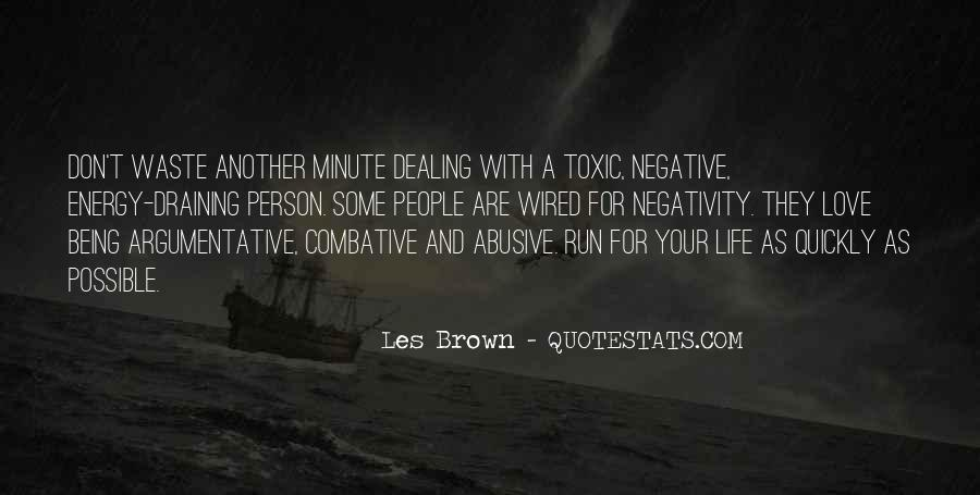 Negativity Is Draining Quotes #980275