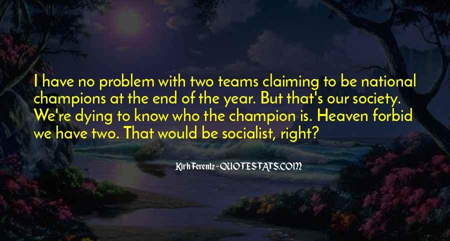 Quotes About Champion Teams #1772118