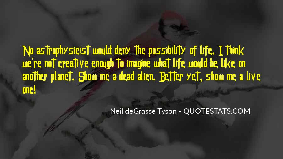 Neil Degrasse Quotes #287353