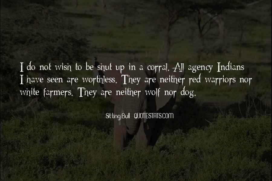 Neither Wolf Nor Dog Quotes #1216039