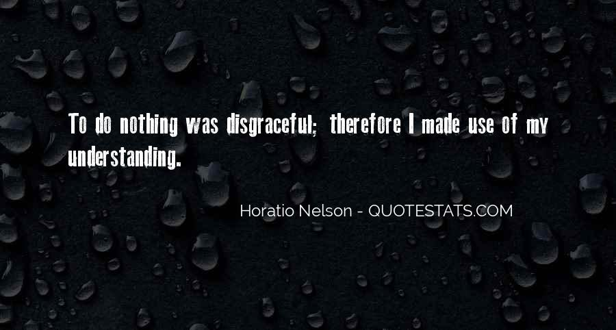 Nelson Horatio Quotes #1087073