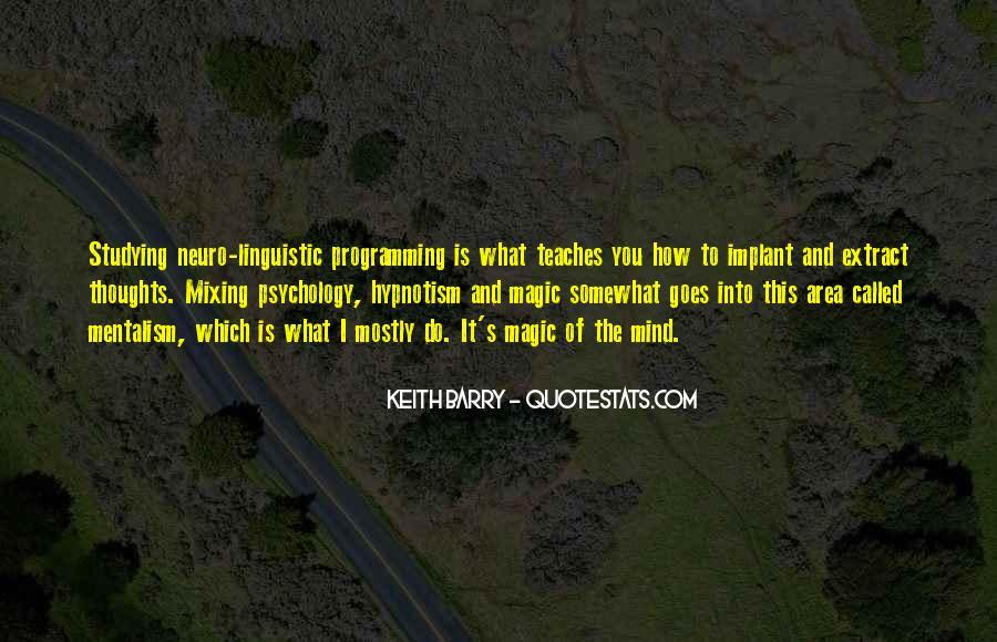 Neuro Linguistic Programming Quotes #1412339