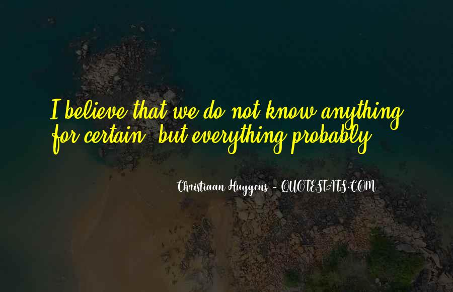 Quotes About Certain Knowledge #270702