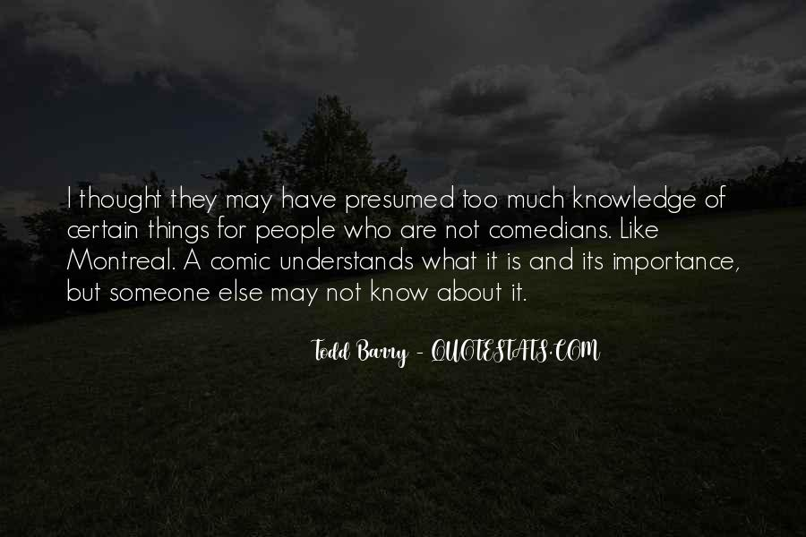 Quotes About Certain Knowledge #610249