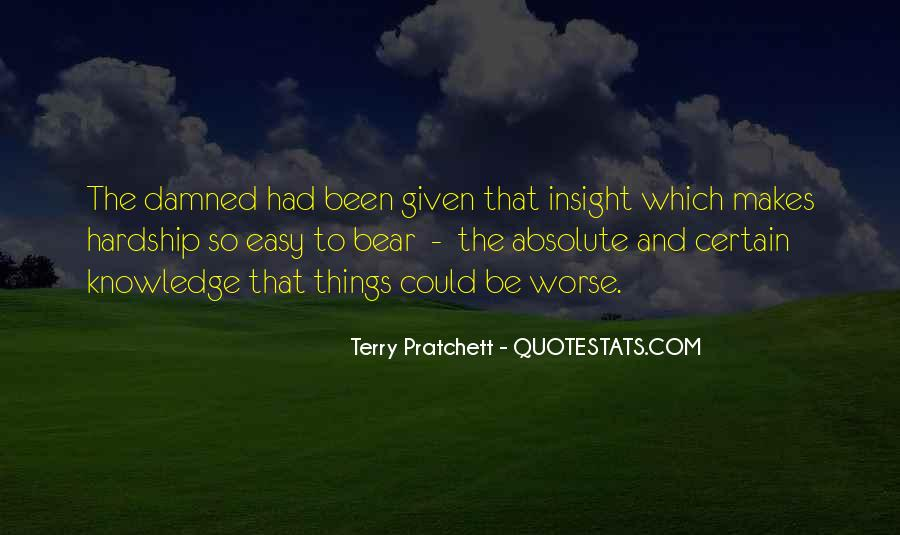 Quotes About Certain Knowledge #790528