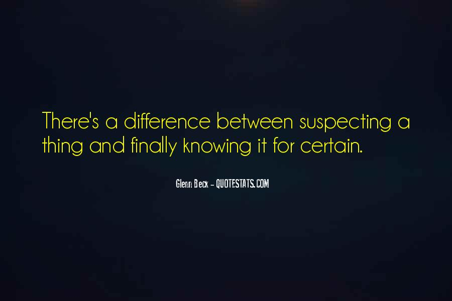 Quotes About Certain Knowledge #808346