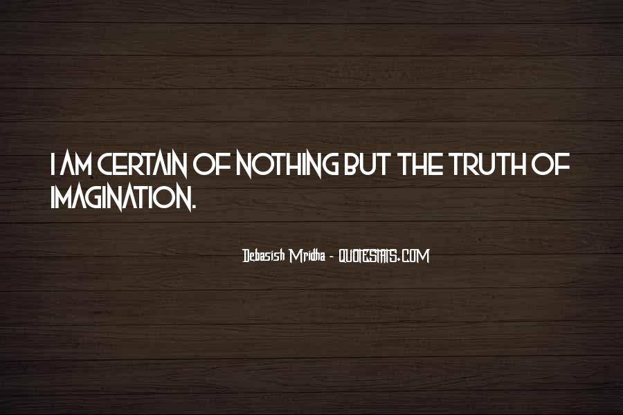 Quotes About Certain Knowledge #838463