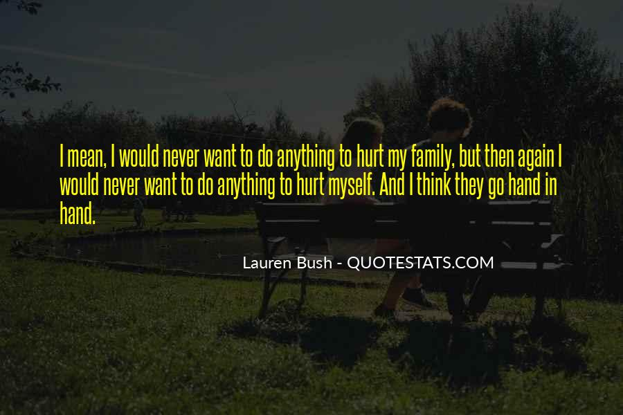 Never Again Will You Hurt Me Quotes #771901