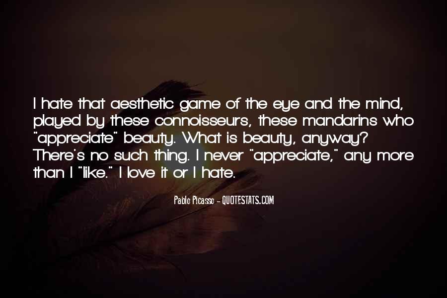 Never Appreciate Love Quotes #1057939