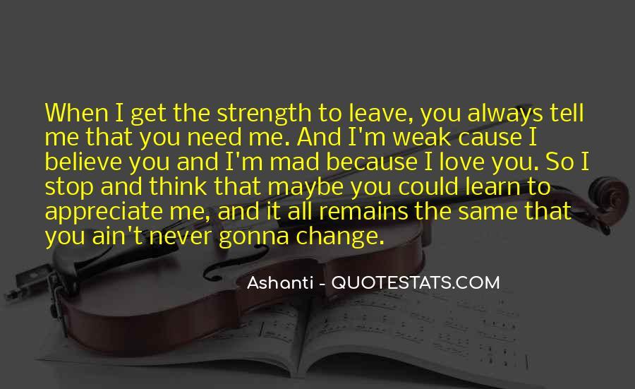 Never Appreciate Love Quotes #1522174