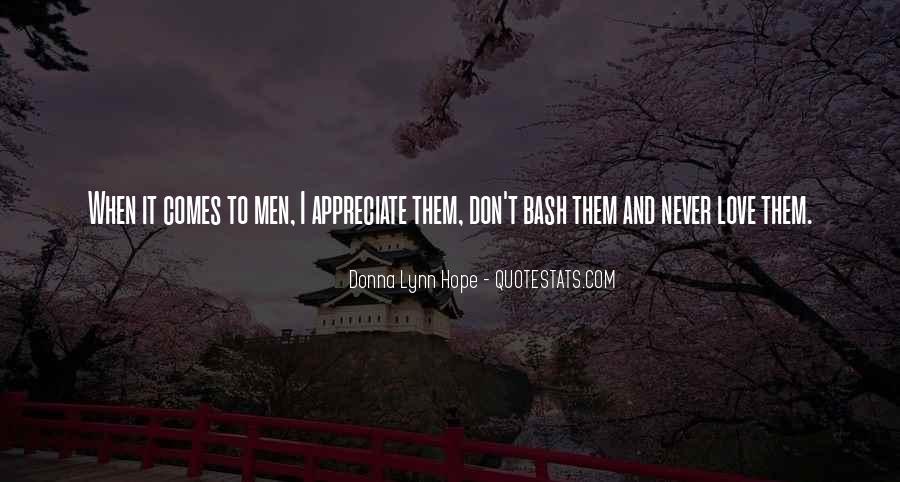 Never Appreciate Love Quotes #1537033