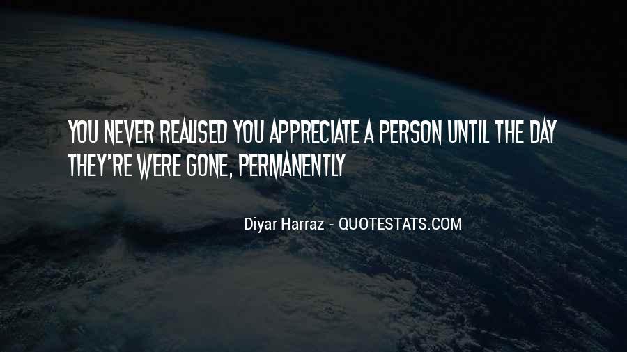 Never Appreciate Love Quotes #631433